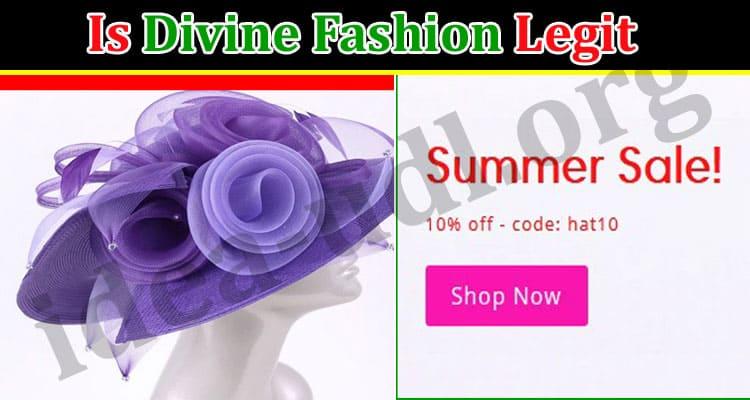Is Divine Fashion Legit (July) Let Us Consider Reviews!